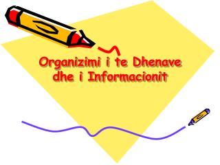 Organizimi i te Dhenave dhe i Informacionit