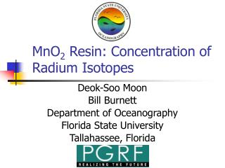 MnO 2  Resin: Concentration of Radium Isotopes
