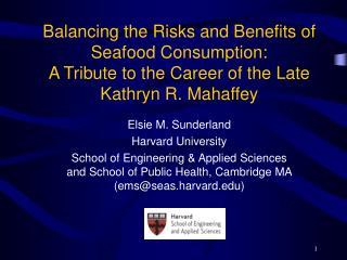 Elsie M. Sunderland Harvard University