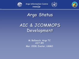 Argo Status AIC & JCOMMOPS Development