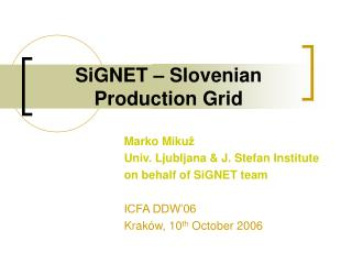 SiGNET  – Slovenian Production Grid