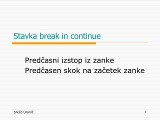 Stavka break in continue