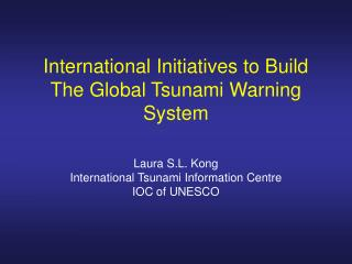 Global Tsunami Warning and Mitigation System – Governance under IOC