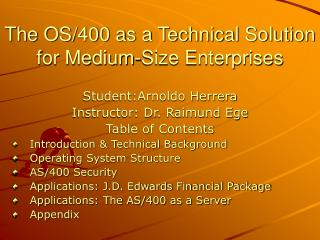 The OS/400 as a Technical Solution for Medium-Size Enterprises