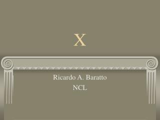 Ricardo A. Baratto NCL