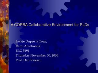 A CORBA Collaborative Environment for PLDs