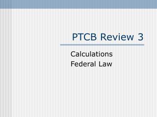 PTCB Review 3