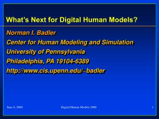 What's Next for Digital Human Models?