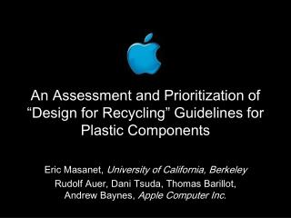 "An Assessment and Prioritization of ""Design for Recycling"" Guidelines for Plastic Components"