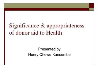 Significance & appropriateness of donor aid to Health