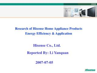 Research of Hisense Home Appliance Products  Energy Efficiency  Application