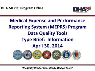 Medical Expense and Performance Reporting System (MEPRS) Program Data Quality Tools