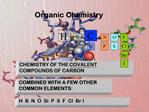 CHEMISTRY OF THE COVALENT COMPOUNDS OF CARBON
