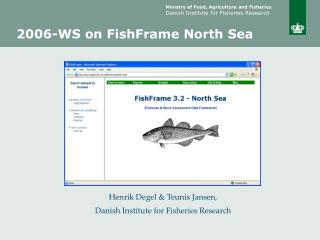 2006-WS on FishFrame North Sea