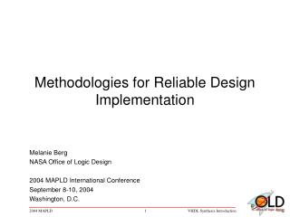 Methodologies for Reliable Design Implementation