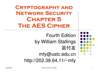 Cryptography and Network Security Chapter 5  The AES Cipher
