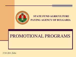 STATE FUND AGRICULTURE PAYING AGENCY OF BULGARIA