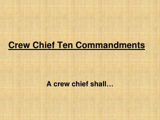 Crew Chief Ten Commandments