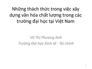 Những thách thức trong việc xây dựng văn hóa chất lượng trong các trường đại học tại Việt  Nam