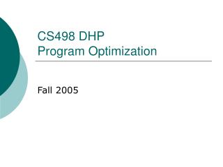 CS498 DHP Program Optimization