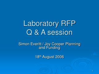 Laboratory RFP  Q & A session