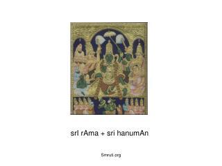 srI rAma + sri hanumAn