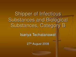 Shipper of Infectious Substances and Biological Substances, Category B