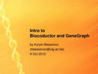 Intro to Biocoductor  and GeneGraph