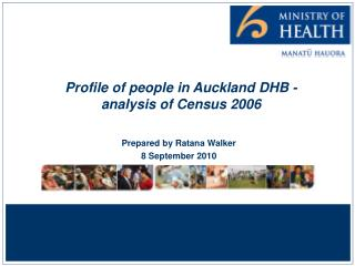 Profile of people in Auckland DHB - analysis of Census 2006