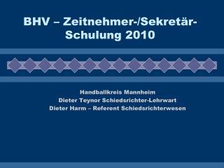 BHV – Zeitnehmer-/Sekretär-Schulung 2010