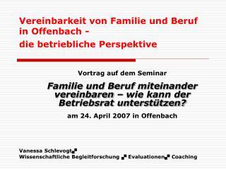 Vereinbarkeit von Familie und Beruf  in Offenbach -   die betriebliche Perspektive