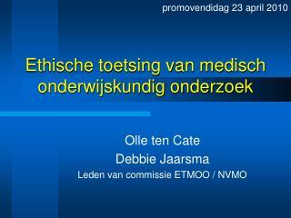 Ethische toetsing van medisch onderwijskundig onderzoek