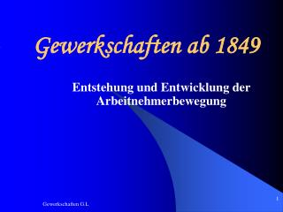 Gewerkschaften ab 1849