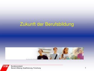Zukunft der Berufsbildung