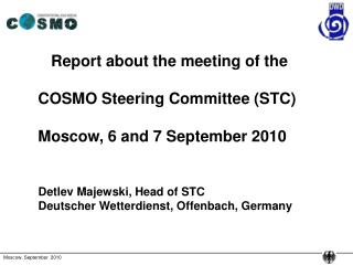Report about the meeting of the COSMO Steering Committee (STC) Moscow, 6 and 7 September 2010
