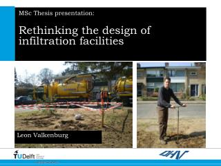MSc Thesis presentation: Rethinking the design of infiltration facilities