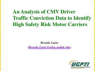 An Analysis of CMV Driver Traffic Conviction Data to Identify High Safety Risk Motor Carriers