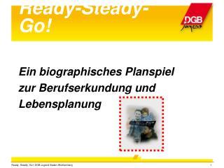 Ready-Steady-Go!