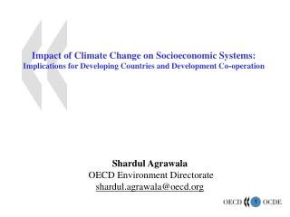 Impact of Climate Change on Socioeconomic Systems: