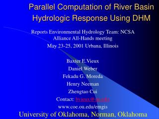 Parallel Computation of River Basin Hydrologic Response Using DHM