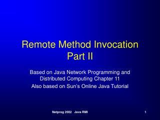 Remote Method Invocation Part II