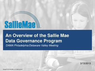 An Overview of the Sallie Mae  Data Governance Program