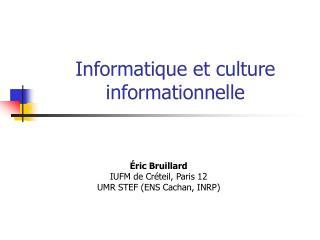 Informatique et culture informationnelle