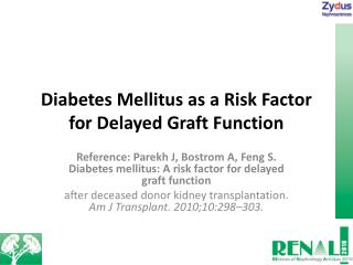 Diabetes Mellitus as a Risk Factor  for Delayed Graft Function