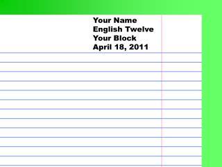 Your Name English Twelve Your Block April 18, 2011
