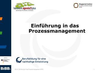 Einführung in das Prozessmanagement