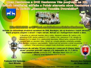 Dňa 15.7.2012   o  13 00  hod. na futbalovom ihrisku Hankovce