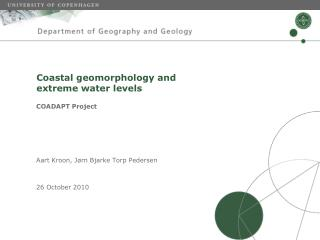 Coastal geomorphology and  extreme water levels