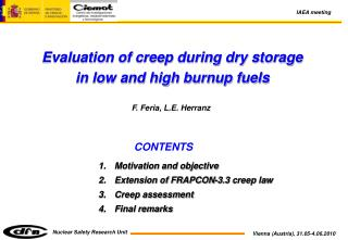 Evaluation of creep during dry storage  in low and high burnup fuels