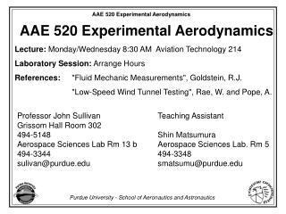 AAE 520 Experimental Aerodynamics